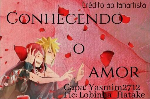 Fanfic / Fanfiction Conhecendo o amor (Minashina)