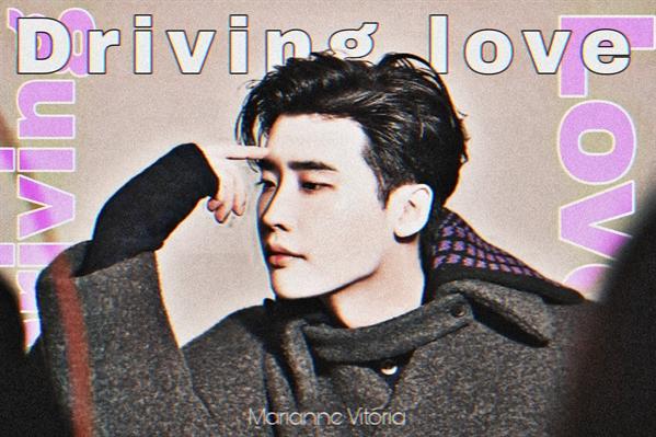 Fanfic / Fanfiction Driving Love - Lee Jong Suk
