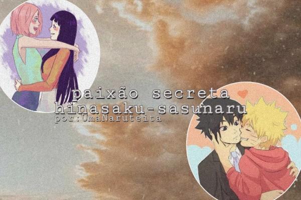 Fanfic / Fanfiction Paixão secreta Sasunaru-hinasaku