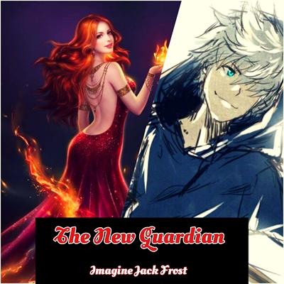 Fanfic / Fanfiction The New Guardian - Imagine Jack Frost