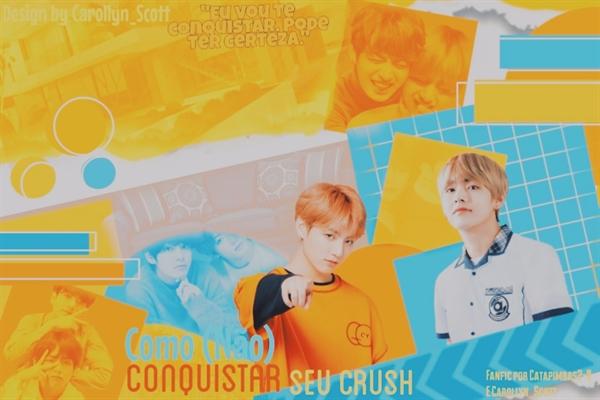 Fanfic / Fanfiction Como (não) conquistar seu crush