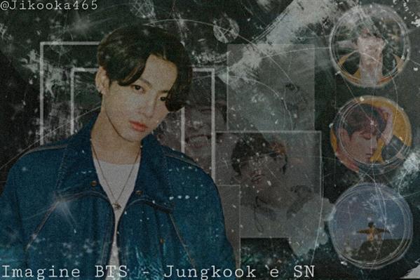 Fanfic / Fanfiction Imagine BTS - Jungkook e Sn