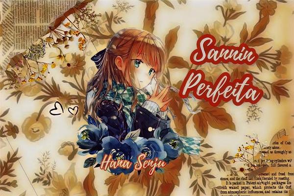 Fanfic / Fanfiction Sannin perfeita