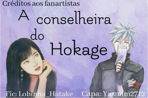 Fanfic / Fanfiction A conselheira do Hokage (Kakahina)