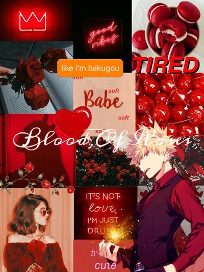 Fanfic / Fanfiction Blood Of Roses (ReaderXBakugou)-Imagine Katsuki Bakugou
