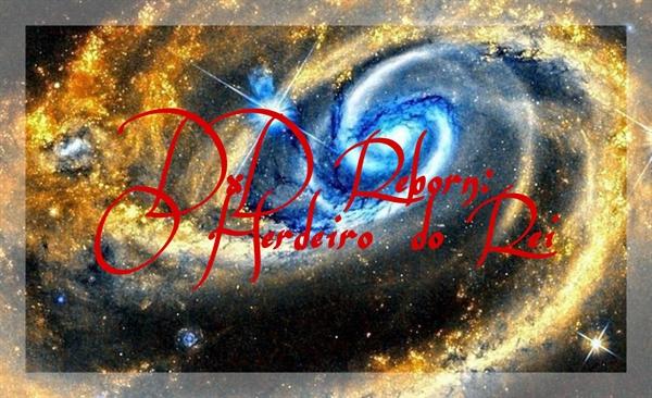 Fanfic / Fanfiction DxD Reborn: O Herdeiro do Rei