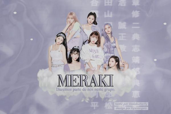 Fanfic / Fanfiction Meraki - Interativa