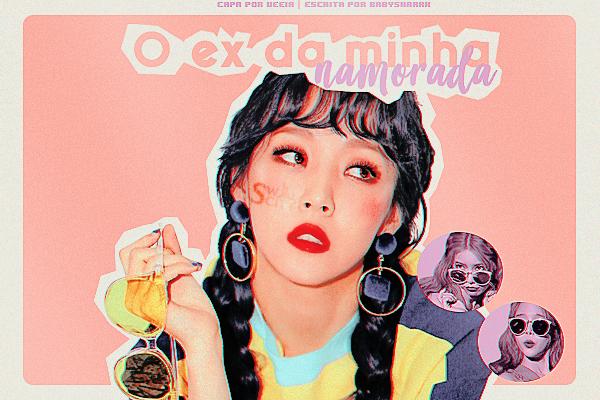 Fanfic / Fanfiction O ex da minha namorada - Moonsun
