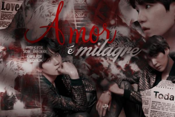 Fanfic / Fanfiction Amor É Milagre - Min Yoongi