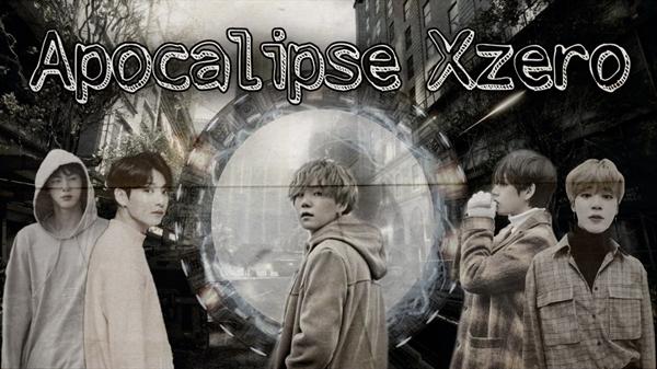Fanfic / Fanfiction Apocalipse XZero: Terceira temporada- BTS