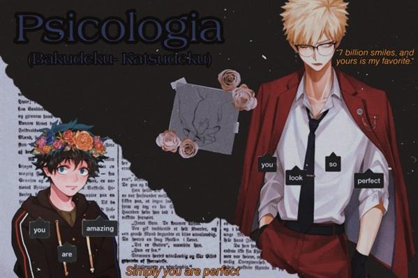 Fanfic / Fanfiction Psicologia ( Bakudeku - Katsudeku )