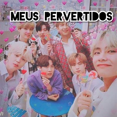 Fanfic / Fanfiction -Meus pervertidos (Imagine Bangtan Boys BTS)-