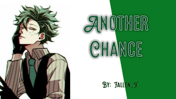 Fanfic / Fanfiction Another chance- Imagine Villain Deku