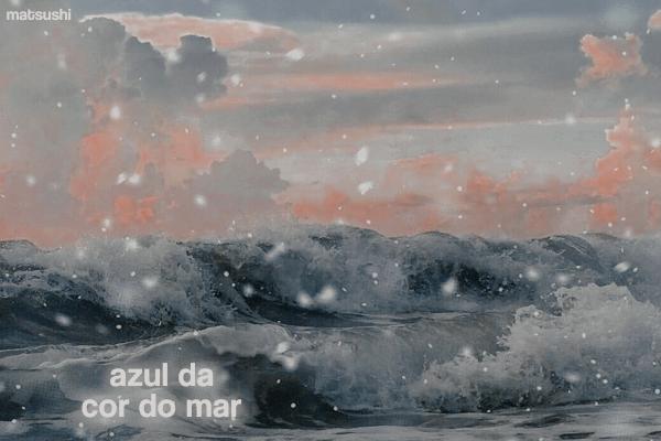Fanfic / Fanfiction Azul da Cor do Mar
