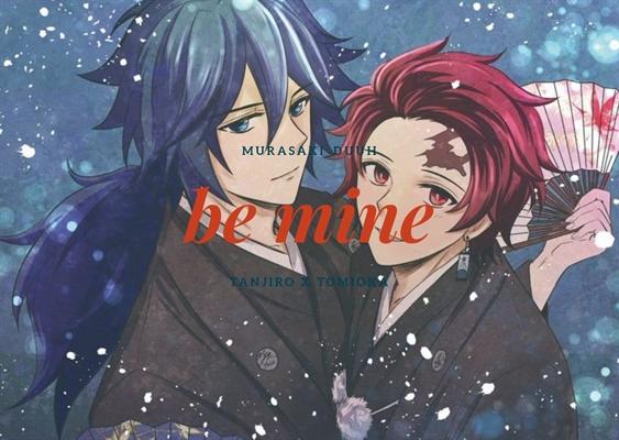 Fanfic / Fanfiction Be mine (Tanjiro x Tomioka)