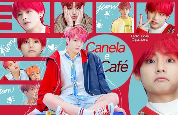 Fanfic / Fanfiction Café e Canela -Taekook Vkook