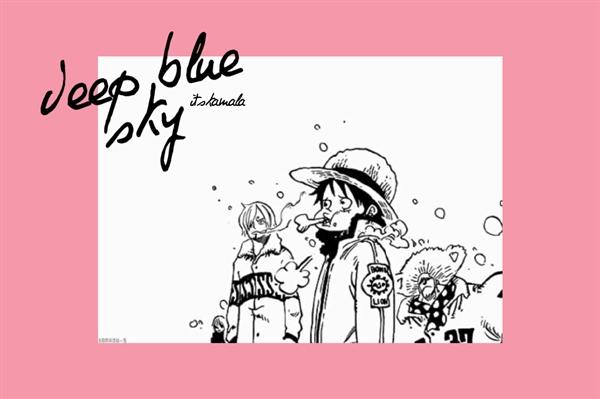 Fanfic / Fanfiction Deep blue sky