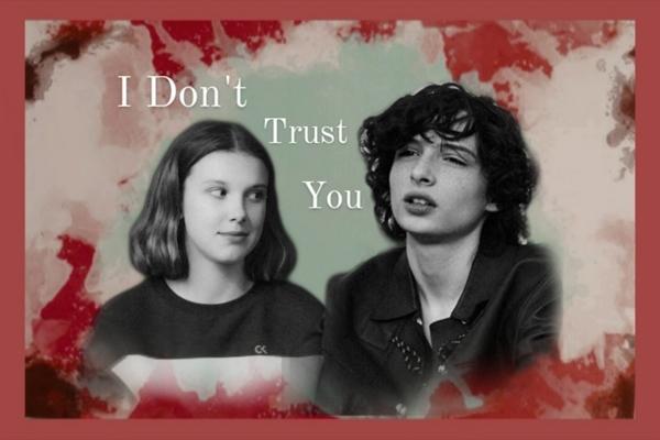 Fanfic / Fanfiction I Don't Trust You - Fillie