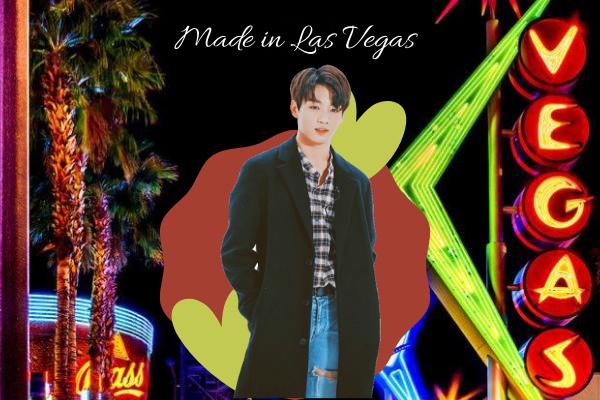 Fanfic / Fanfiction Made in Las Vegas