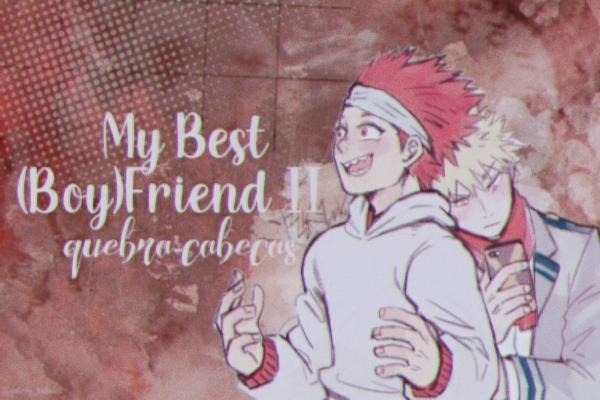 Fanfic / Fanfiction My Best (Boy)Friend II - Quebra-Cabeças