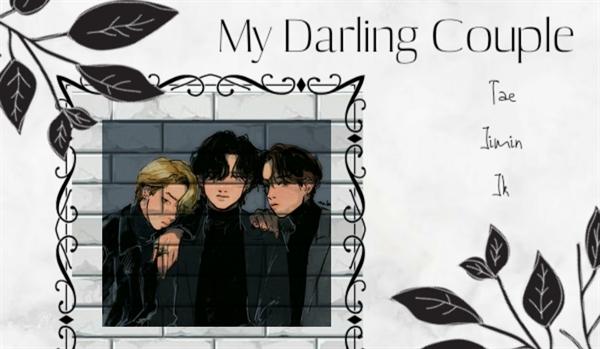 Fanfic / Fanfiction My Darling Couple - Vkookmin