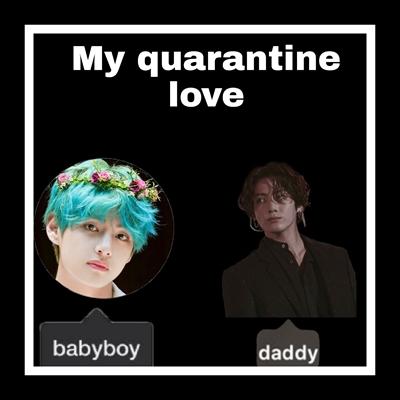 Fanfic / Fanfiction My quarantine love