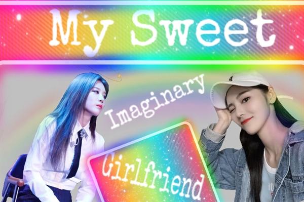 Fanfic / Fanfiction My Sweet Imaginary Girlfriend