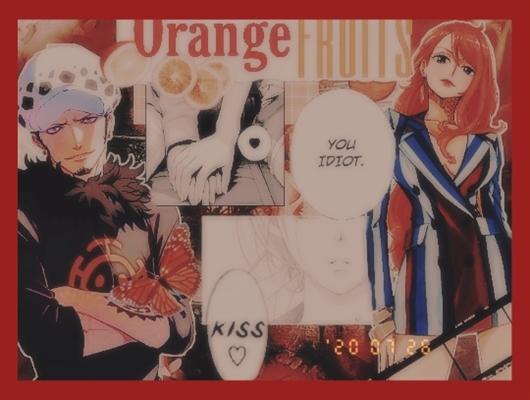 Fanfic / Fanfiction Orange Fruits - Law x Nami