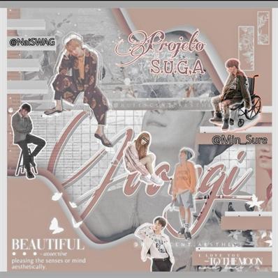 Fanfic / Fanfiction Projeto S.U.G.A - Imagine Min Yoongi(Suga)