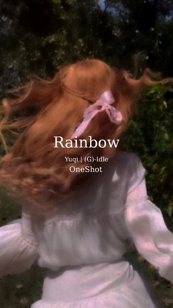 Fanfic / Fanfiction Rainbow (G)-Idle. Yuqi OneShot