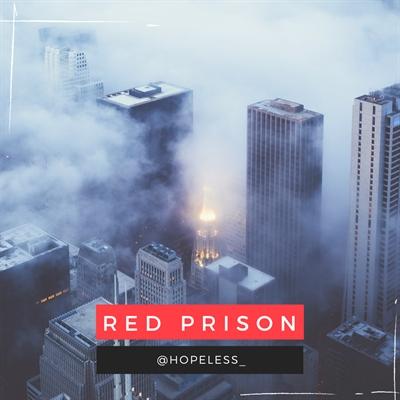 Fanfic / Fanfiction Red Prison