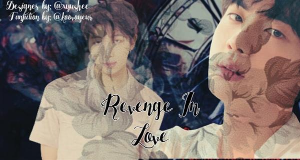 Fanfic / Fanfiction Revenge in love