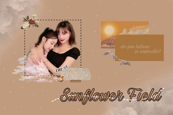 Fanfic / Fanfiction Sunflower Field - Sooshu