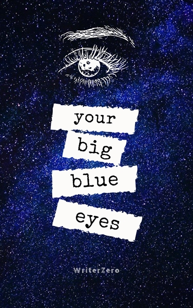 Fanfic / Fanfiction Your big blue eyes - Ethan