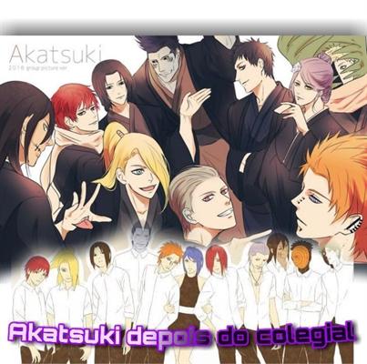Fanfic / Fanfiction Akatsuki depois do cólegial