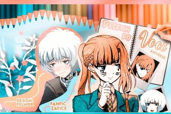 Fanfic / Fanfiction Desenhando você