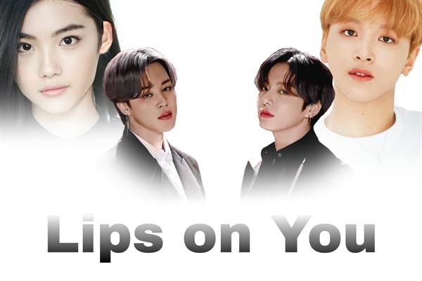 Fanfic / Fanfiction Lips on you ( fanfic Jikook and Haechan - Lee Donghyuck )