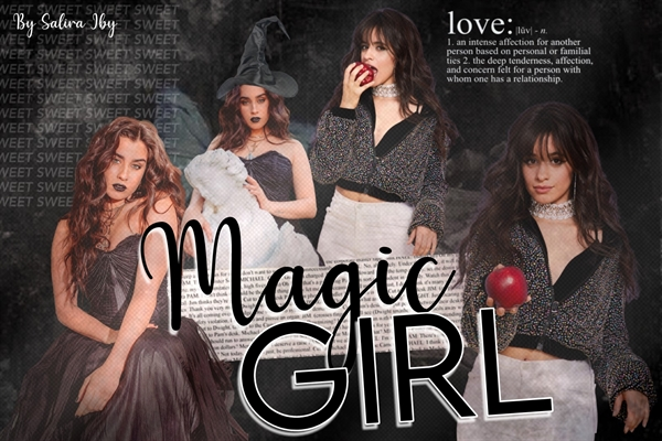 Fanfic / Fanfiction Magic Girl - Camren Version