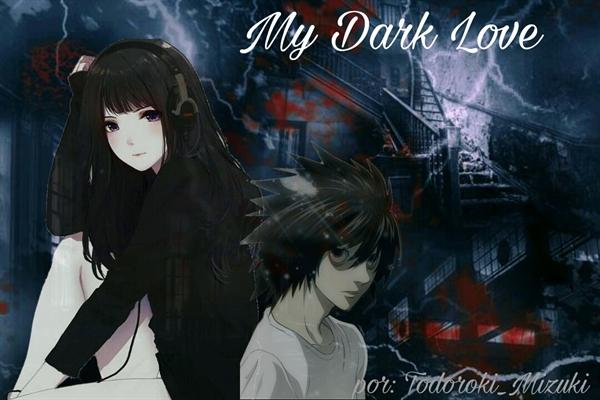 Fanfic / Fanfiction My Dark Love - L Lawliet