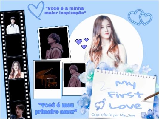 Fanfic / Fanfiction My First Love - Min Yoongi (Suga- BTS)
