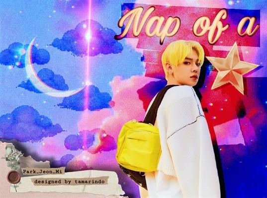 Fanfic / Fanfiction Nap Of a Star: Imagine Choi Yeonjun