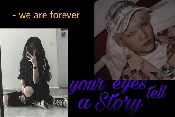 Fanfic / Fanfiction Your eyes tell a story - Min Yoongi e Sn