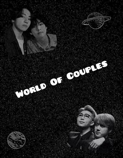 "Fanfic / Fanfiction "" World of Couples "" ( Taekook - Namjin - Yoonseok - Taemin)"
