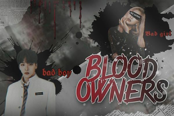 Fanfic / Fanfiction Blood Owners - Imagine MCND (Criminal)