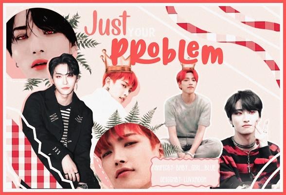 Fanfic / Fanfiction Just Your Problem - Seongjoong