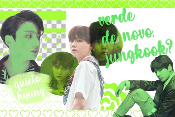 Fanfic / Fanfiction Verde de novo,JungKook? - Yoonkook