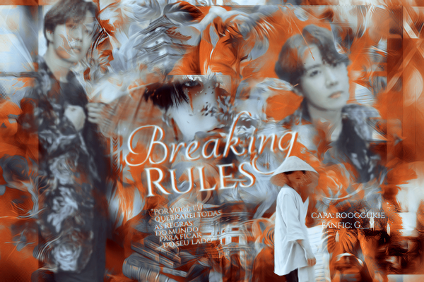 Fanfic / Fanfiction Breaking Rules - (YOONSEOK, SOPE)