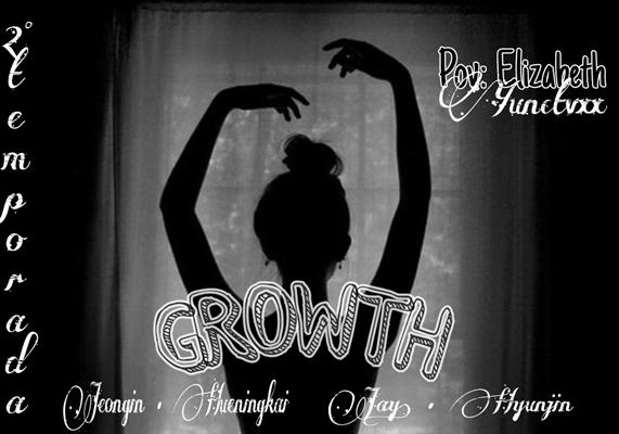 Fanfic / Fanfiction Growth II - (Stray Kids, TXT, Enhypen)