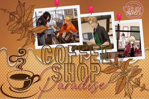 Fanfic / Fanfiction Coffeeshop Paradise