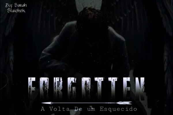 Fanfic / Fanfiction Forgotten: A Volta de um Esquecido